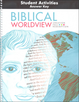 Biblical Worldview Student Activity Manual Answer Key (ESV)