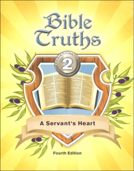 Bible Truths 2 Student Worktext 4th Edition (copyright update)