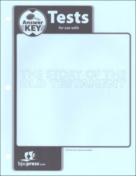 Bible 7: Story of the Old Testament Tests Answer Key 1st Edition