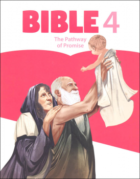 Bible 4: Pathway of Promise Student Worktext 1st Edition