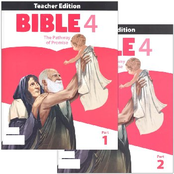 Bible 4: Pathway of Promise Teacher's Edition 1st Edition