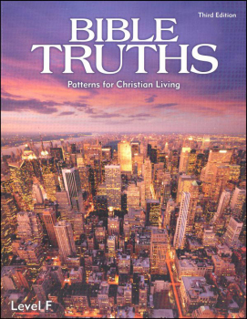 Bible Truths F Student Worktext 3rd Edition (copyright update)