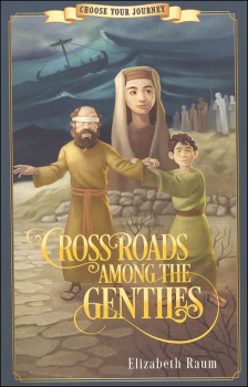 Crossroads Among the Gentiles (Choose Your Journey)