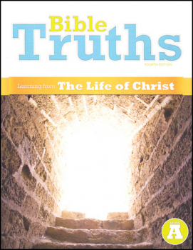 Bible Truths A Student Worktext 4th Edition