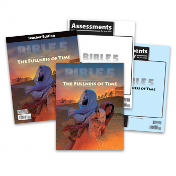 Bible 5: Fullness of Time Home School Kit 1st Edition