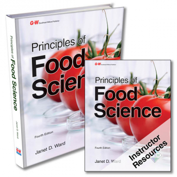 Principles of Food Science, 4th Edition Text with Online Instructor Resources