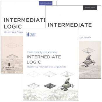 Intermediate Logic: Mastering Propositional Arguments Complete Program (no DVD)