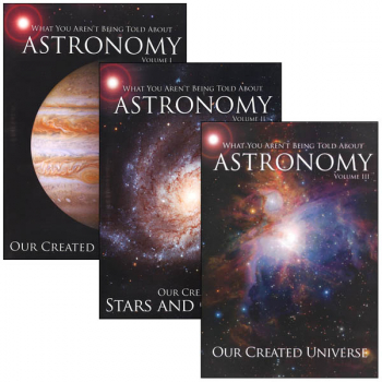 What You Aren't Being Told About Astronomy 3-Volume Set
